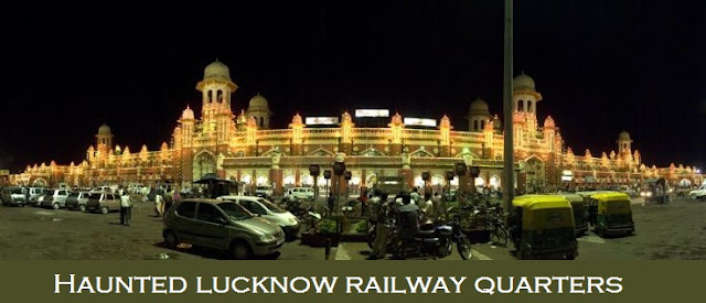 Most haunted places in Lucknow