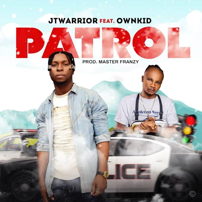 [Music] Jt Warrior Ft. Ownkid - Patrol