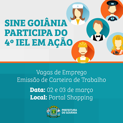 Goiânia: Sine emite carteira de trabalho no 'IEL em Ação'