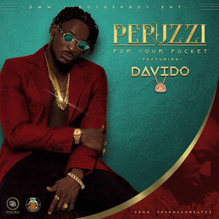 AUDIO | Peruzzi ft Davido – For Your Pocket mp3 | DOWNLOAD