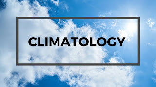 Climatology - Introduction, meaning and branches