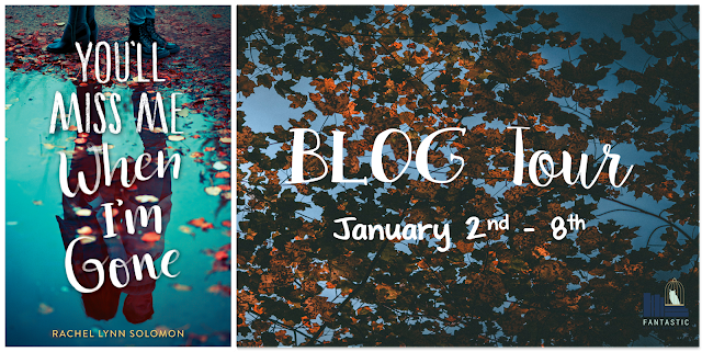 You'll Miss Me When I'm Gone Blog Tour Banner