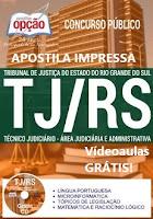 Apostila Tribunal de Justiça RS - Técnico Judiciário 2017.