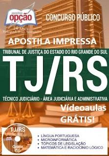 Apostila Tribunal de Justiça RS - Técnico Judiciário