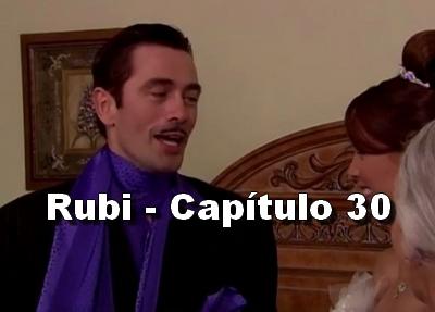 Rubi capítulo 30 completo