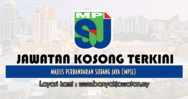 Jawatan Kosong 2020 di Majlis Perbandaran Subang Jaya (MPSJ)