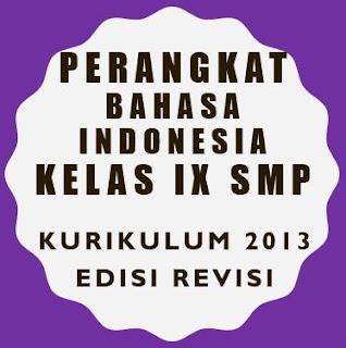 Perangkat Pembelajaran Bahasa Indonesia SMP Kelas IX Kurikulum 2013 Revisi