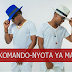 New Audio | Makomando-Nyota Ya Mama