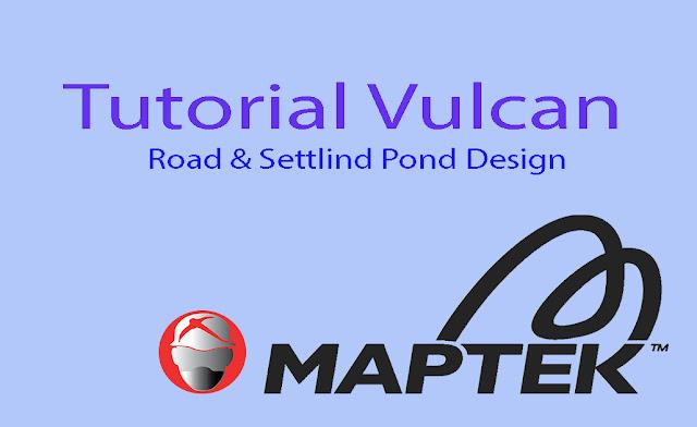 Tutorial Maptek Vulcan Road And Settlind Pond Design