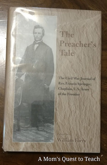 The Preacher's Tale: The Civil War Journal of Rev. Francis Springer, Chaplain, U.S. Army of the Frontier edited by William Furry  book cover