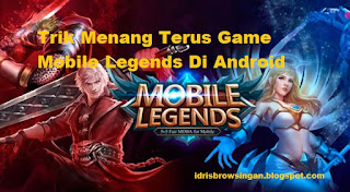 Trik Ampuh Mobile Legends