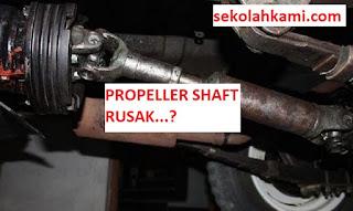 kerusakan propeller shaft