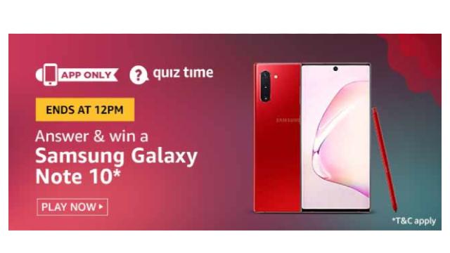 Amazon Quiz Answers Today 29 January win - Samsung Galaxy Note 10