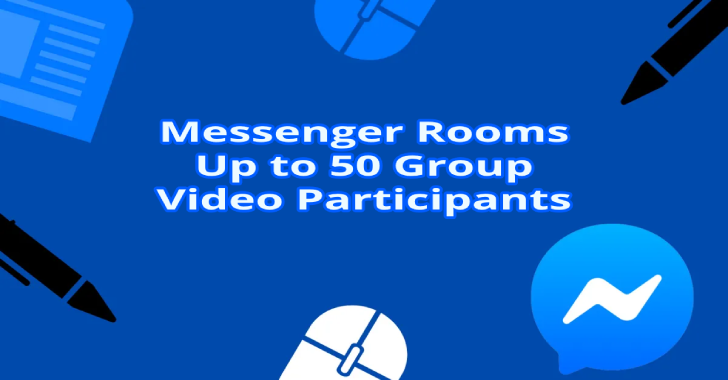 Facebook Messenger Rooms Allowing Up to 50 Group Video Participants