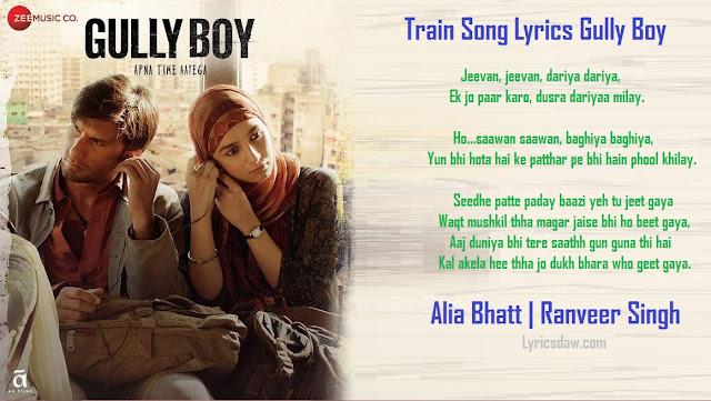 Train Song Lyrics Gully Boy
