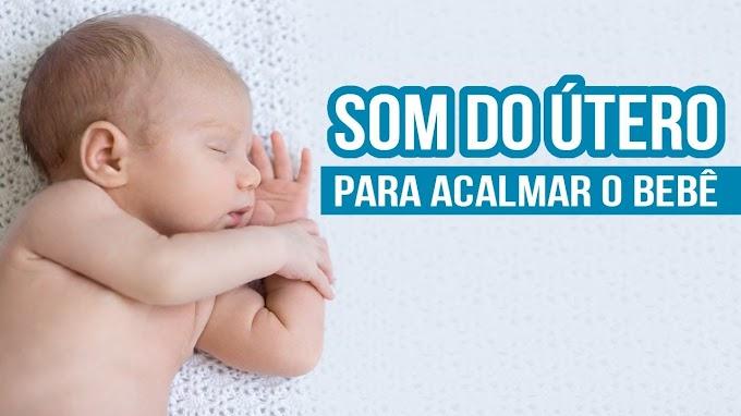 Som do útero acalma mesmo os bebês?