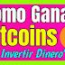 Pagina Para Ganar Bitcoins Sin Invertir Dinero 【$200 USD Por HORA】