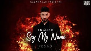 KRSNA - SAY MY NAME Lyrics (English Version)
