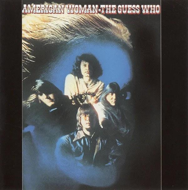 The Guess Who - American Woman (1970, Rock Psicodélico, Hard Rock)