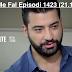 Seriali Me Fal Episodi 1423 (21.12.2018)