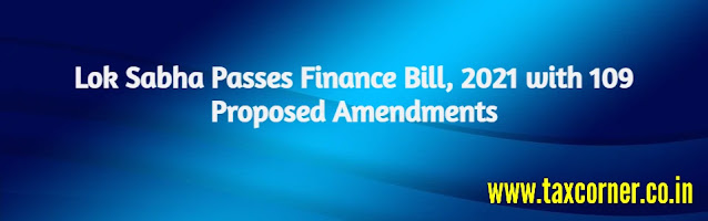 lok-sabha-passes-finance-bill-2021-with-109-proposed-amendments