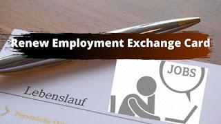 Renew Employment Exchange Card
