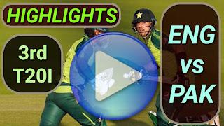 ENG vs PAK 3rd T20I 2020