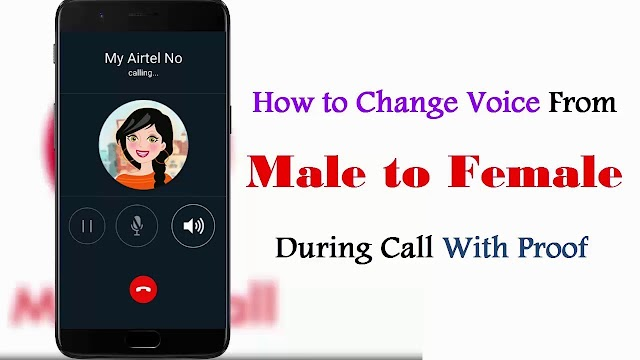 How To Change Voice Male To Female During Call...!!