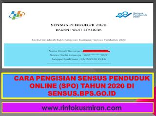 CARA PENGISIAN SENSUS PENDUDUK ONLINE (SPO) TAHUN 2020 DI SENSUS.BPS.GO.ID