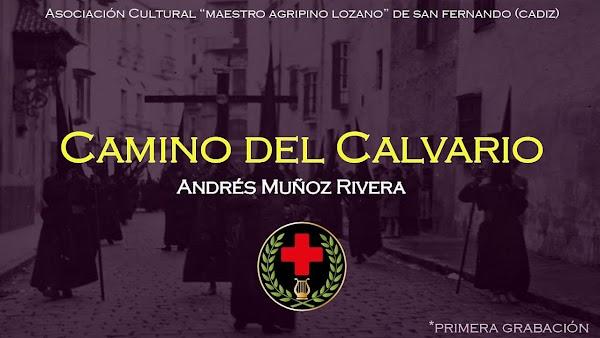 """Recuperada la marcha """"Camino del Calvario"""""""