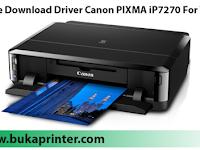 Free Download Driver Canon PIXMA iP7270 For Windows