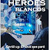 «Héroes blancos» de Pilar González Álvarez