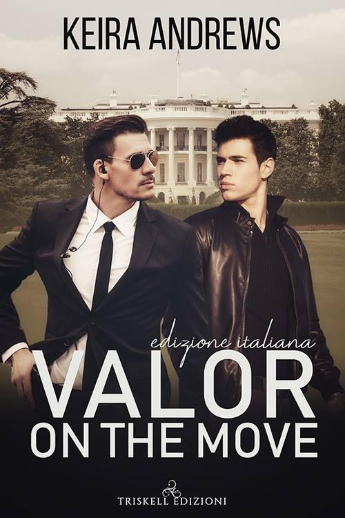 "Libri in uscita: ""Valor on the move"" (Serie Valor #1) di Keira Andrews"