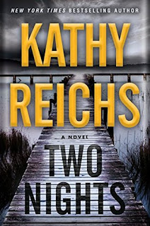 Two Nights, Kathy Reichs