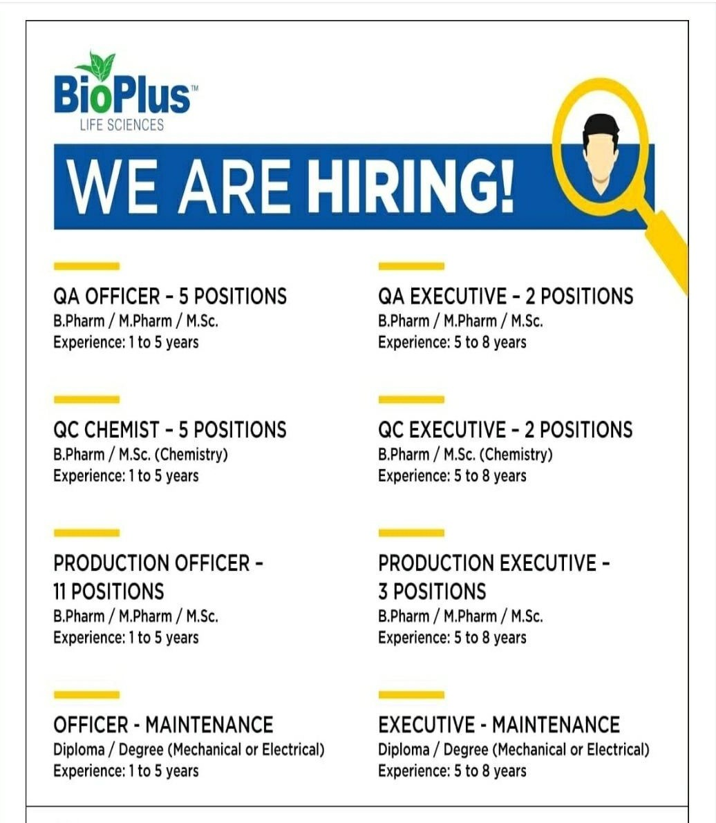 Bioplus Life Sciences Pvt. Ltd. Recruitments Executive and Officers For Production, Maintenance, QA and QC Departments
