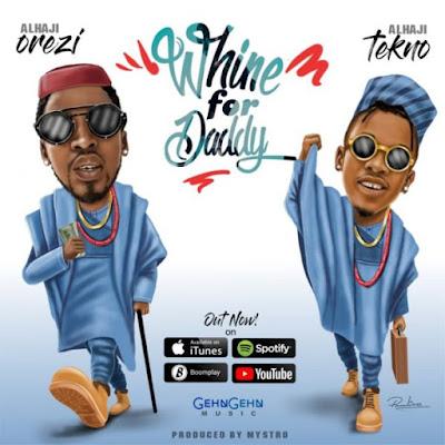 image result for [Music] Orezi Ft. Tekno – Whine For Daddy | Mallam Media