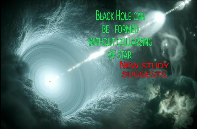 Black hole can be formed without Stars, rescent study suggests!