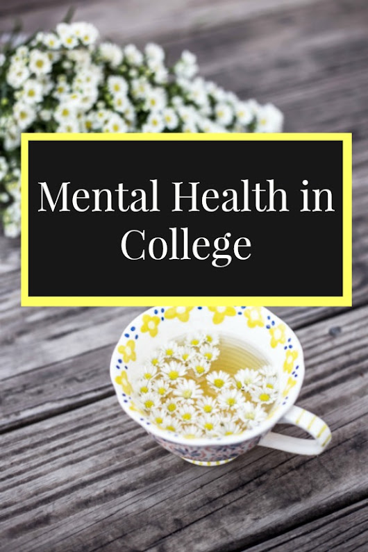 Mental Health in College + 2017 Goals