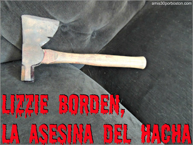 Lizzie Borden, la Asesina del Hacha
