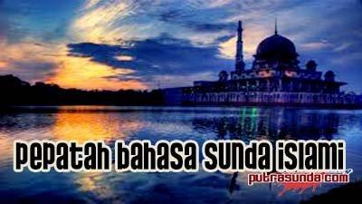Pepatah bahasa sunda islami