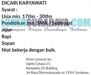 Open Recruitment at Optik Cahaya 21 Surabaya Terbaru Juni 2019