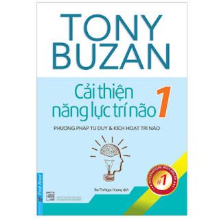 Tony Buzan - Cải Thiện Năng Lực Trí Não 1 (Tái Bản) ebook PDF EPUB AWZ3 PRC MOBI