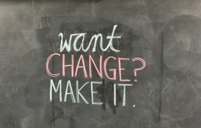 Want change? Make it.