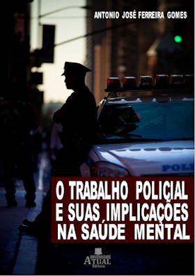 O Trabalho Policial e suas Implicações na Saúde Mental