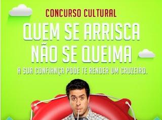 """Concurso Cultural """"Quem se arrisca não se queima"""""""
