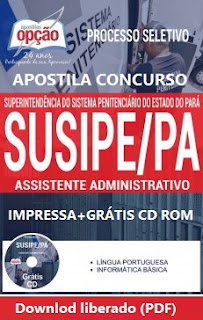 Apostila pdf SUSIPE Pará - Assistente Administrativo 2017 (Grátis Testes) Impressa com Vídeo-aula