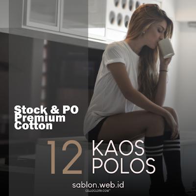 Stock & PO Kaos Polos Premium Cotton Combed 30s