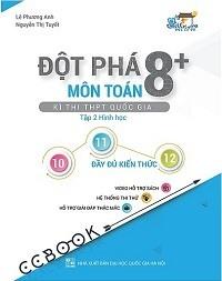 Đột Phá 8+ Môn Toán Kì Thi THPTQG Tập 2 Hình Học - Lê Phương Anh