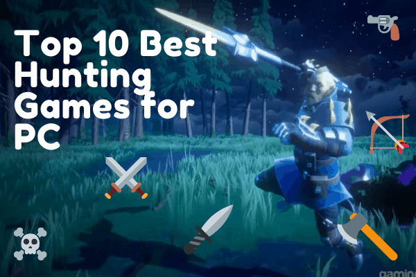 Top 10 Best Hunting Games for PC 2020 | Monster Hunting | Deer Hunting | Bear Hunting | Bird Hunting | High Graphics | For PC, Xbox, Playstation