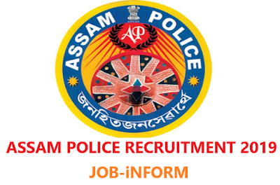ASSAM POLICE RECRUITMENT 2019 grade III & grade IV